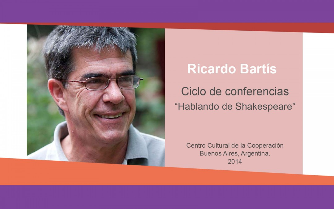 Ricardo Bartis «Hablando de Shakespeare»