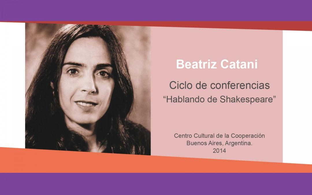 Beatriz Catani – «Hablando de Shakespeare»