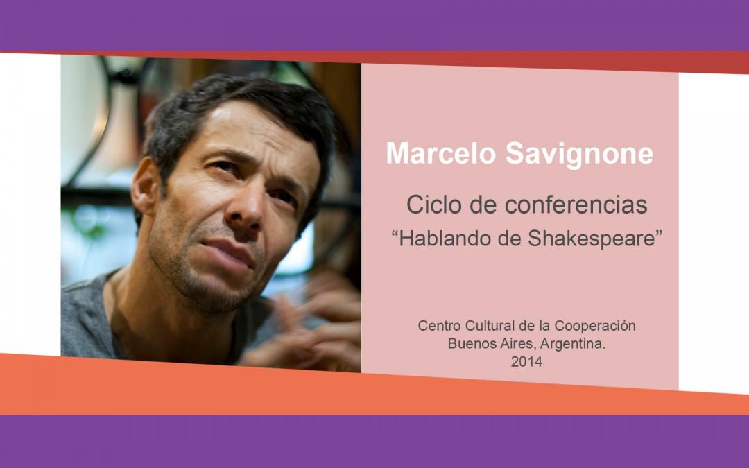 Marcelo Savignone – «Hablando de Shakespeare»