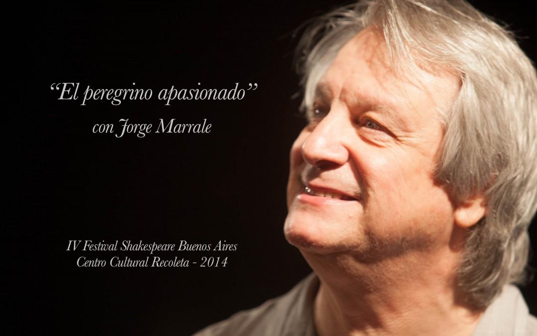 El Peregrino Apasionado – Jorge Marrale